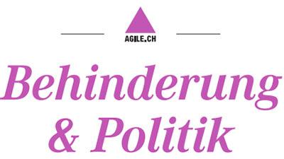 Neue Ausgabe «Behinderung & Politik» von Agile.ch